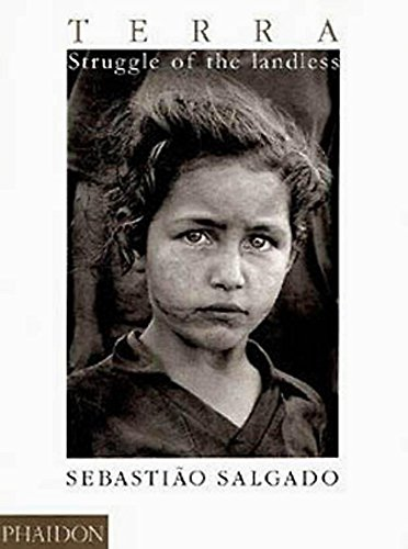 9780714837000: Sebastiao Salgado. Terra. Struggle of the landless (Photography)