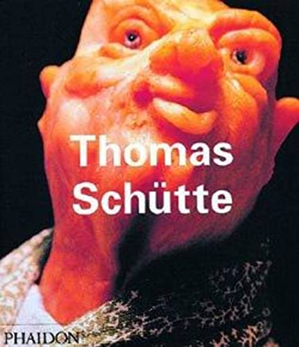 9780714837147: Thomas Schutte (Contemporary Artists Series)