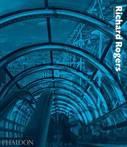 9780714837468: Richard Rogers: Complete Works, Volume 1 (Richard Rogers Vol. 1)