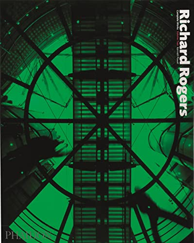 9780714837475: Richard Rogers: Complete Works: 2
