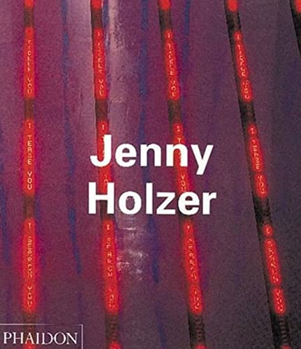 9780714837543: Jenny Holzer (Contemporary Artists Series)