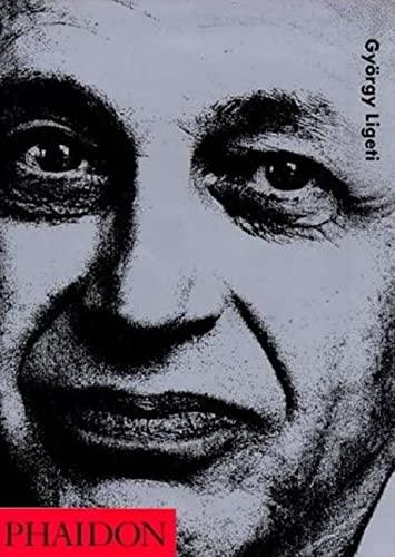 9780714837956: György Ligeti