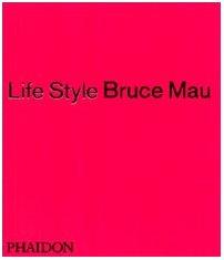 9780714838274: Bruce Mau: Life Style