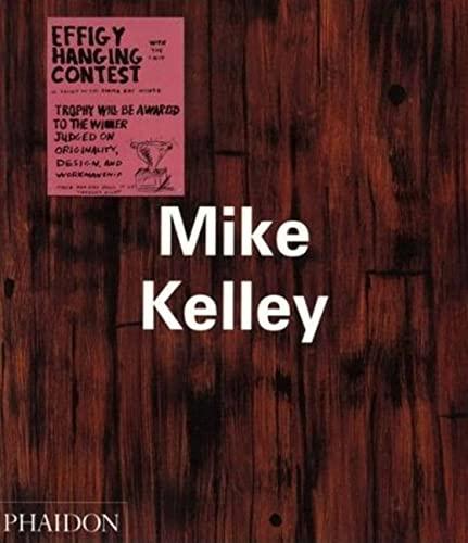 9780714838342: Mike Kelley