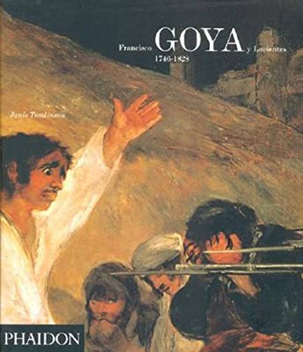 9780714838441: Francisco Goya y Lucientes : 1746-1828