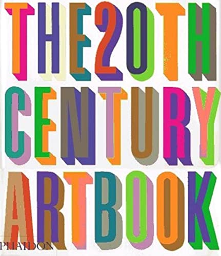 The 20th Century Art Book (20th Century: Editors of Phaidon