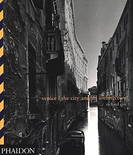 9780714838649: Venice: The City and Its Architecture