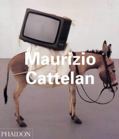 9780714838663: Maurizio Cattelan (Contemporary Artists (Phaidon))