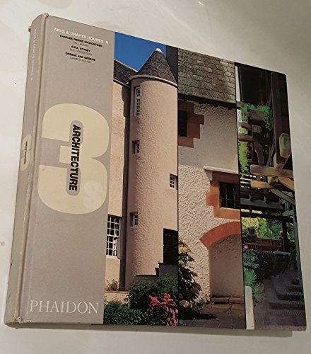 9780714838748: Arts & Craft houses: By Charles Rennie Mackintosh, CFA Voysey and Greene and Greene: Hill House, Helensburgh, Scotland, 1903, The Homestead, ... California, 1908 (Architecture 3s S.)