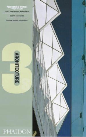 9780714838809: Pioneering British High Tech (Architecture 3s)