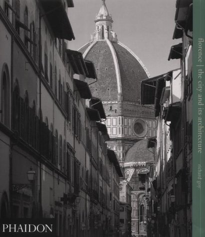 9780714839110: Florence; The City and Its Architecture (ARCHITECTURE GENERALE)