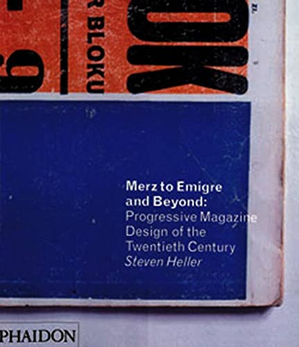 9780714839271: Merz to Emigre and Beyond: Avant-Garde Magazine Design of the Twentieth Century