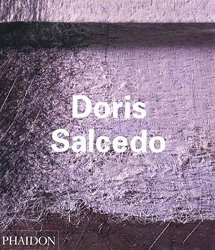 9780714839295: Doris Salcedo (Contemporary Artists Series)
