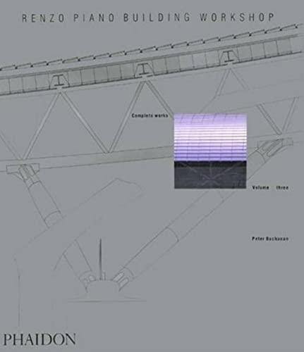 9780714839332: Renzo Piano Building Workshop - Volume 3 (Renzo Piano Building Workshop (Paperback))
