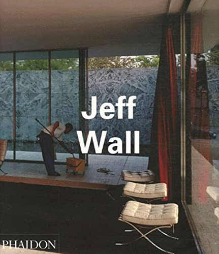 Jeff Wall (Contemporary Artists (Phaidon))