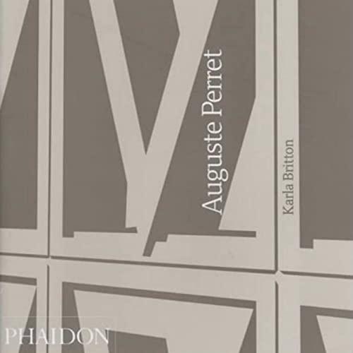 9780714840437: Auguste Perret (Architecture Générale)