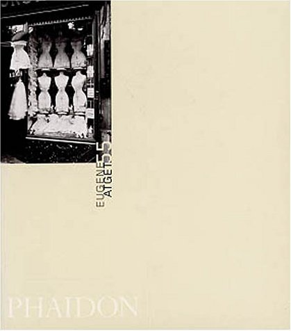 9780714840499: Eugene Atget (Phaidon 55s)