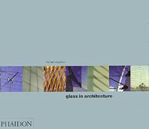 9780714840987: Glass in Architecture