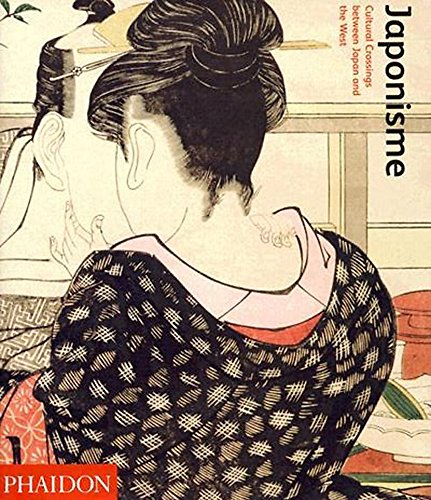 JAPONISME : CULTURAL CROSSINGS BETWEEN JAPAN AND THE WEST: Lambourne, Lionel