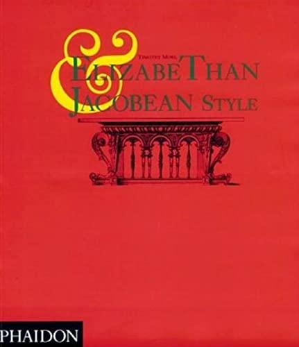 9780714841205: Elizabethan & Jacobean Style