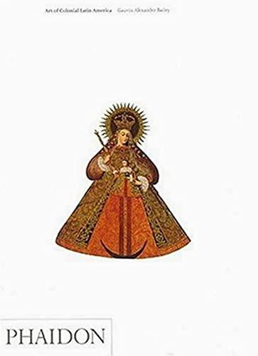 9780714841571: Art Of Colonial Latin America (Art & ideas)