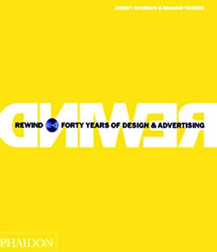 9780714842714: Rewind. Ediz. illustrata: Forty Years of Design and Advertising