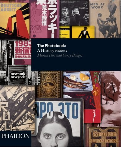 The Photobook: A History, Vol. 1: Parr, Martin, Badger, Gerry