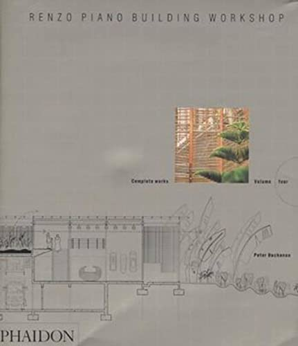 9780714842875: Renzo Piano Building Workshop. Complete Works - Volume 4