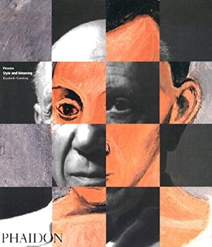 9780714842936: Picasso: Style and Meaning