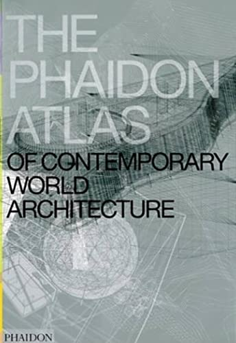 9780714843124: The Phaidon Atlas of Contemporary World Architecture