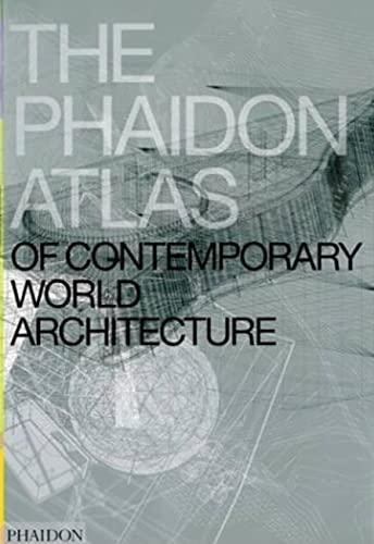 9780714843124: The Phaidon Atlas of Contemporary World Architecture