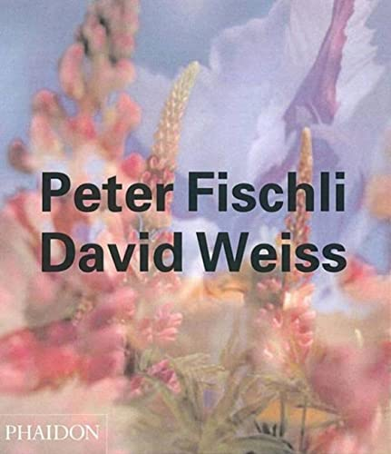 9780714843230: Peter Fischli & David Weiss (Contemporary Artists (Phaidon))