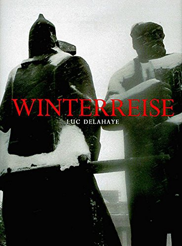 Winterreise (0714843393) by Luc Delahaye