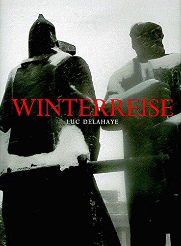 Winterreise (9780714843391) by Luc Delahaye