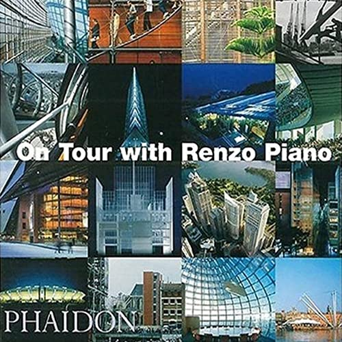 9780714843414: On Tour with Renzo Piano [Lingua inglese]