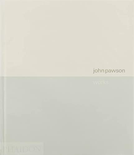 John Pawson : Works (Second Edition, Revised): Sudjic, Deyan