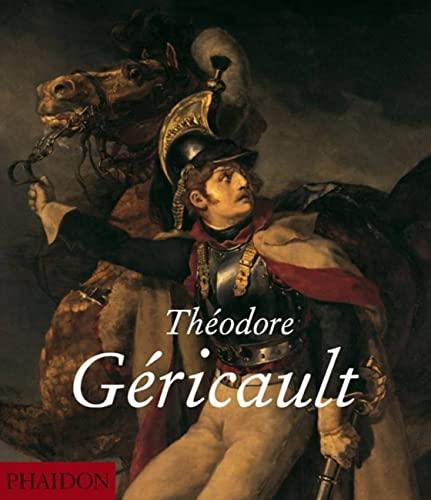 9780714844008: Theodore Gericault