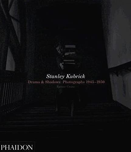 9780714844381: Stanley Kubrick: Drama & Shadows