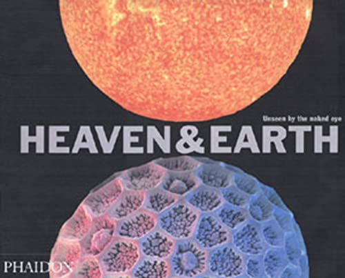 9780714844398: Heaven & Earth. Unseen By The Naked Eye. Mini Format (Photography)