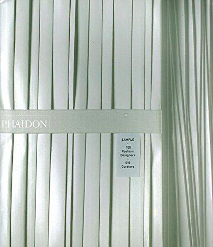 9780714844404: Sample: 100 Fashion Designers - 010 Curators
