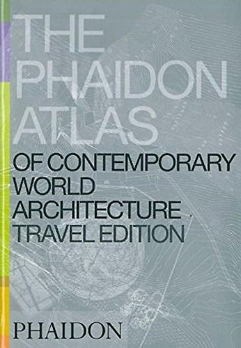 9780714844503: The Phaidon Atlas Of Contemporary World Architecture - Travel Edition