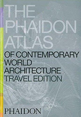 9780714844503: Phaidon Atlas Of Contemporary World Architecture: Travel Edition