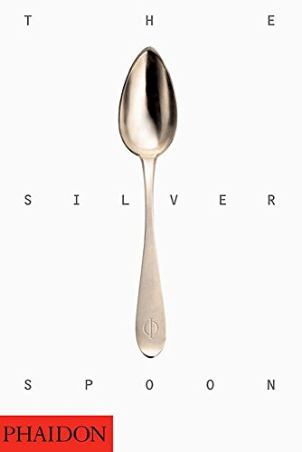 By Phaidon Press: The Silver Spoon: Phaidon Press