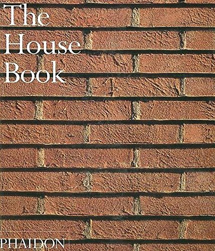 9780714844909: The House Book (Architecture)
