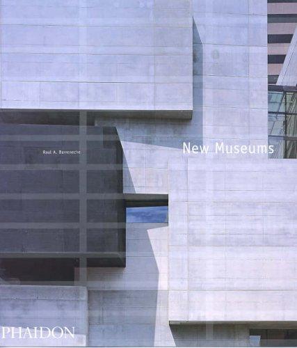 New Museums: Barreneche, Raul A.