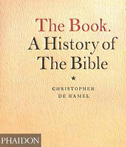 9780714845241: The Book: A History of the Bible