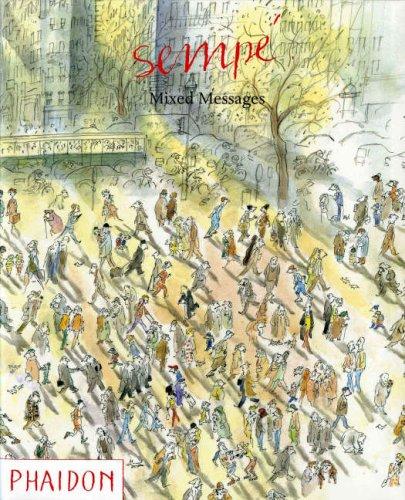 Sempe: Mixed Messages: Jean-Jacques Semp�