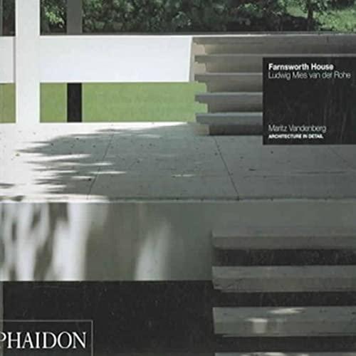 9780714845586: Farnsworth house. Ludwig Mies van der Rohe