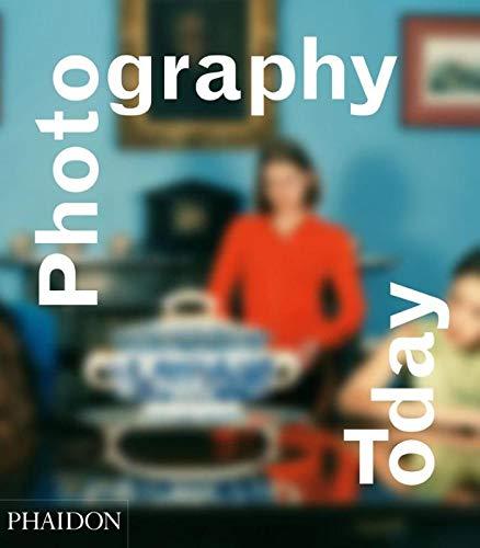 9780714845630: Photography Today (Fotografia)