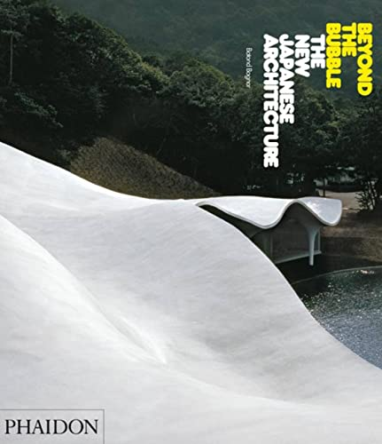 9780714845753: Beyond the bubble. The new japanese architecture